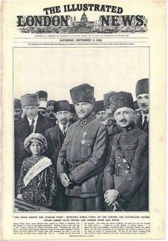 Mustapha Kemal Pasha, the nationalist leader whose armies have driven the Greeks from Asia Minor. Turkish Military, Turkish Army, World War I, World History, Republic Of Turkey, Old Advertisements, Great Leaders, Child Day, Dope Art