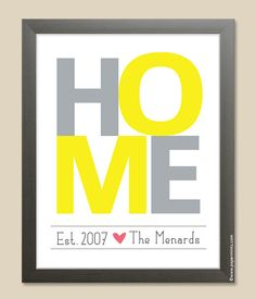 Housewarming Gift Idea - HOME Personalized Wall Print, Custom Family Print, yellow and gray, family name, custom colors by papermintsshop on Etsy https://www.etsy.com/listing/93817040/housewarming-gift-idea-home-personalized