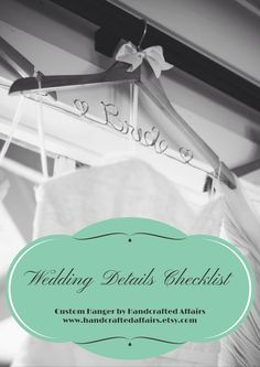 Don't forget a beautiful hanger for your wedding dress!  A personalized, heirloom quality hanger is a must-have for every bride and makes the perfect bridal shower gift.  www.handcraftedaffairs.etsy.com