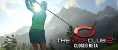 The Golf Club 2 Beta Registration is live http://thegolfclubgame.com/tgc-2-closed-beta-signup/ #gamernews #gamer #gaming #games #Xbox #news #PS4