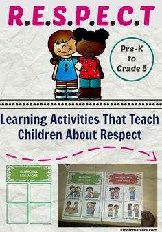 Teach children about respect with these fun and creative learning activities and games. These learning activities are great for character education programs, parents, and teachers.