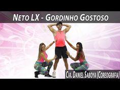Neto LX - Gordinho Gostoso Cia. Daniel Saboya (Coreografia) - YouTube