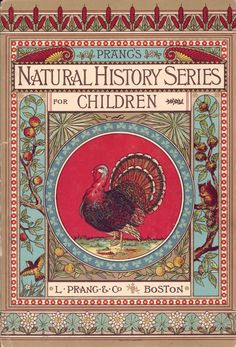 Norman A. Calkins and Abby Morton Diaz, Scratching Birds (Prang's Natural History Series for Children), Boston: L. Prang and Company, 1878.
