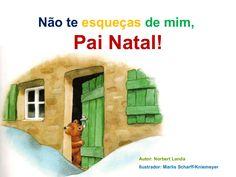 Não te esqueças de mim, pai natal! by S Almeida via slideshare