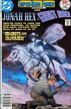 Super-Team Family: The Lost Issues!: Jonah Hex and the Original Ghost Rider (Part 1)