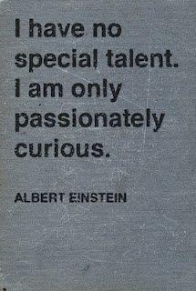 I love quotes from Albert Einstein