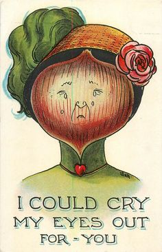 Fantasy Postcard Woman With Onion Face Signed by VintageVendor Vintage Valentine Cards, Vintage Cards, Vintage Postcards, Vintage Images, Vintage Labels, Vintage Seed Packets, Crying My Eyes Out, Weird Vintage, Flower Fairies