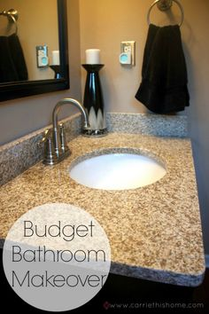 Budget Bathroom Makeover- really they just changed the counter top but good tips none the less