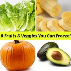8 Fruits & Vegetables You Can Freeze! I have gotten a lot of questions asking about vegetables and fruits that you don't normally see frozen.