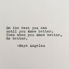 Positivity Quote Pictures maya angelou positivity quote typed on typewriter white cardstock Positivity Quote. Here is Positivity Quote Pictures for you. Positivity Quote believe quotes sayings motivational quote motivation happiness positivit. Now Quotes, Words Quotes, Great Quotes, Wise Words, Do Better Quotes, Doing Me Quotes, Sayings, This Is Me Quotes, Maya Quotes