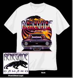 CAMARO RENEGADE t-SHIRT,TOP QUALITY, GM LICENSED.WHITE OR BLACK. CVH133 S-XL $21.95+FREE SHIPPING 2XL-3XL $24.95+ FREE SHIPPING just send your zip code, email address and t-shirt choice for shipping corvettehangout@yahoo.com