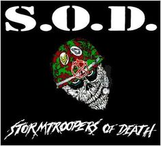 Stormtroopers Of Death / SOD