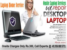 Do you have any laptop or desktop related issues? then get onsite laptop repair service in Delhi & visit www.laptophomeservice.com.