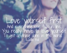 You gotta love yourself first... #bemore