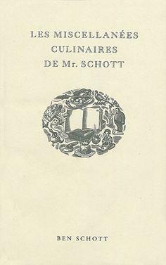 Les Miscellannées Culinaires de Mr Schott