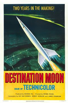 classic posters, free download, free posters, free printable, graphic design, movies, printables, retro prints, theater, vintage, vintage posters, vintage printables, Destination Moon - Sci Fi Movie Vintage Poster