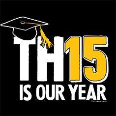 Class Of 2015 >> 88 Best Class Of 2015 Images On Pinterest Grad Parties