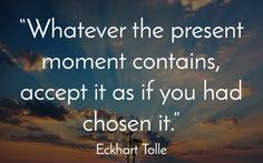 11 Eckhart Tolle Quotes To Inspire Your Day - mindbodygreen Eckhart Tolle, Now Quotes, Words Quotes, Sayings, Eckart Tolle Quotes, Positive Affirmations, Positive Quotes, Wisdom Quotes, Life Quotes
