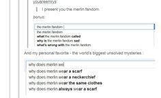 The Merlin fandom. Ahaha the world's unsolved mysteries ;)