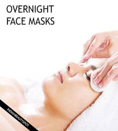 3 DIY Natural Overnight Face Masks for healthy skin
