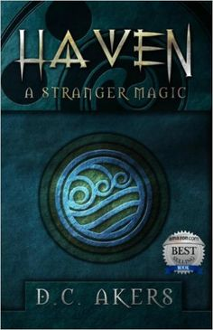 Haven: A Stranger Magic: (A Scary Fantasy Journey, Shrouded In Mystery, Magic and Intrigue.) (Haven Series Book 1) - Kindle edition by D.C. Akers. Children Kindle eBooks @ Amazon.com.