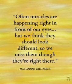 Miracles...