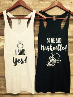 I said yes so we said Nashville bachelorette party tanks / bachelorette party favors / fast shipping by TheBridesLastBash on Etsy