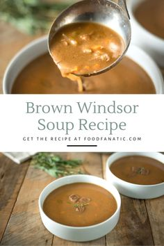 Brown Windsor soup is a simple British beef soup with vegetables and fresh herbs that tastes like beef stew.