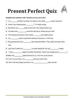 """A set of two fill-in-the-blank worksheets on """"already, yet, just, never, for"""". The answer keys are added for your convenience."""