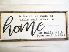 Wood signs for home - A house is made of walls and beams, a home is built with love and dreams wood sign, large wood home – Wood signs for home Wood Signs For Home, Home Decor Signs, Diy Signs, Home Decor Items, Diy Home Decor, Signs For Kitchen, Kitchen Ideas, Room Decor, Wood Projects For Beginners