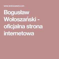 Bogusław Wołoszański - oficjalna strona internetowa