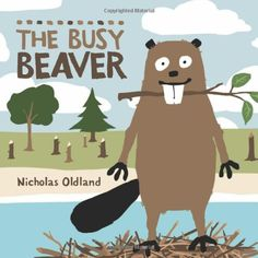 Amazon.co.jp: The Busy Beaver: Nicholas Oldland: 洋書