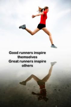 Good #runners inspire themselves  Great runners #inspire others #runspiration