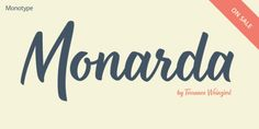 Monarda Font: Monarda™ is Terrance Weinzierl's take on the loud and splashy brush scripts of the It's energetic, playful, and equally at home in . Flowers That Attract Butterflies, Slab Serif, Brush Script, Three Words, Free Fonts Download, Print Magazine, Letterpress Printing, Font Family, Advertising Campaign