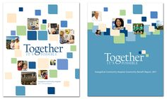 Healthcare Annual Report and Community Benefit Report Cover Design  Biddle Studios provides freelance design services.