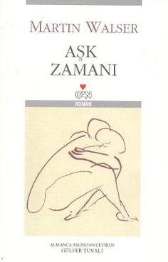 ask zamani - martin walser - can yayinlari Book Lists, Books, Libros, Book, Reading Lists, Book Illustrations, Libri