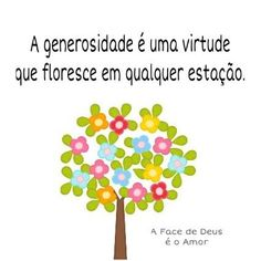 #generosidade #virtude