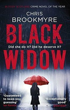 """Black Widow""  ***  Christopher Brookmyre  (2016)"
