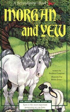 Morgan and Yew (Serendipity Books): Stephen Cosgrove, Robin James: 9780843176513: Amazon.com: Books