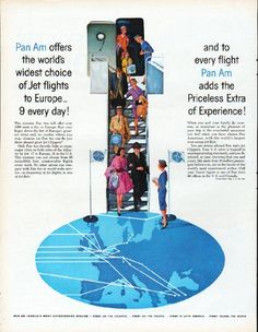 """Description: 1961 PAN AM AIRLINES vintage magazine advertisement """"Jet flights to Europe"""" -- Pan Am offers the world's widest choice of Jet flights to Europe -- 9 . Airline Travel, Air Travel, Travel And Tourism, Travel Ads, Vintage Advertisements, Vintage Ads, Vintage Airline, Voyage Usa, National Airlines"""