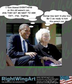 Barbara Bush and Barack Obama, good and evil...
