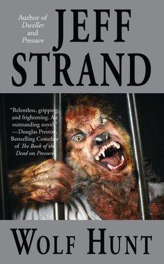 Wolf Hunt by Jeff Strand