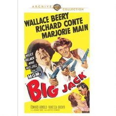 Big Jack (1949) Last of the seven wonderful films Marjorie Main & Wallace Beery starred in together... happy to finally have an 'official' releases, but come on... all my saves with them should be released, love both these actors!