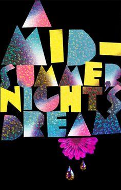 A Midsummer Night's Dream - Art Dictator Art Thou, Midsummer Nights Dream, Dream Art, Summer Kids, Graphic Design, Seasons, William Shakespeare, Grid, Poster