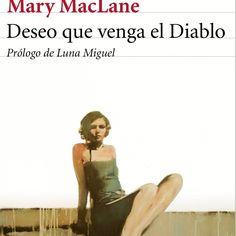 MARY MACLANE - DESEO QUE VENGA EL DIABLO - Cerca con Google