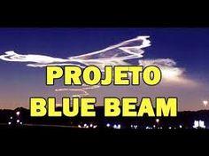 Conquistando o Sucesso Rapidamente: PROJETO BLUE BEAM - Um Espetáculo de Imagens no Cé...