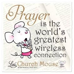 church mouse quotes | Church Mouse | Inspire fire | Pinterest