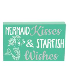 Look what I found on #zulily! 'Mermaid Kisses & Starfish Wishes' Box Sign #zulilyfinds