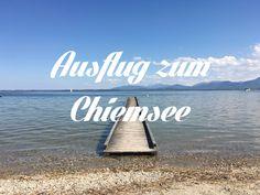 Ausflug zum Chiemsee