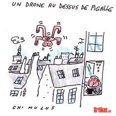 Drone : Surviol de la capitale - Dessin du jour - Urtikan.net
